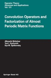 Convolution Operators and Factorization of Almost Periodic Matrix Functions