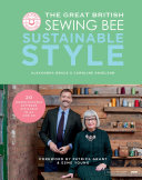 Great British Sewing Bee: Susainable Style