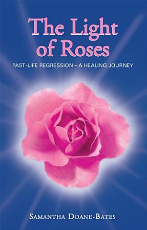 The Light of Roses PDF