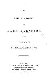 The Poetical Works of Mark Akenside. With the life of the author ... Embellished with superb engravings including a portrait