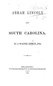 Abraham Lincoln and South Carolina