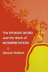 The Spoken Word and the Work of Interpretation