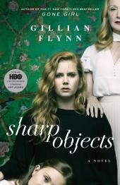 Sharp Objects:A Novel