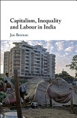 Capitalism Inequality And Labour In India