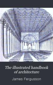 The illustrated handbook of architecture: Volume 2
