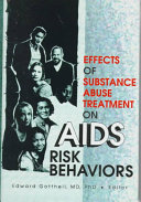 Effects of Substance Abuse Treatment on AIDS Risk Behaviors