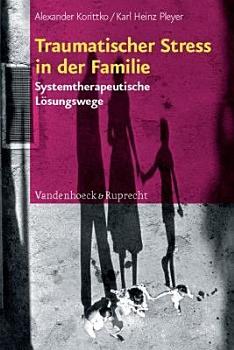 Traumatischer Stress in der Familie PDF