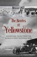 The Stories of Yellowstone PDF