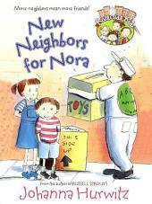 New Neighbors for Nora