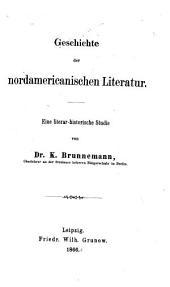 Geschichte der nordamericanischen Literatur: eine literar-historische Studie