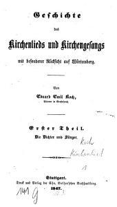 Geschichte des Kirchenlieds und Kirchengesangs mit besonderer Rücksicht auf Würtemberg