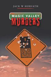 Magic Valley Murders Book PDF