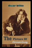 The Picture of Dorian Gray By Oscar Wilde (A Story Of Young Man who Sells His Soul for Eternal Youth and Beauty)