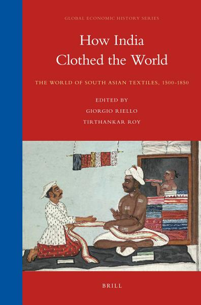 Download How India Clothed the World Book