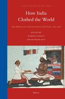 How India Clothed the World PDF