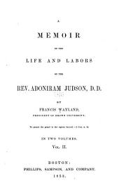 A Memoir of the Life and Labors of the Rev. Adoniram Judson: Part 2