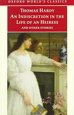 An Indiscretion in the Life of an Heiress and Other Stories PDF