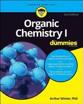 Organic Chemistry I For Dummies: Edition 2