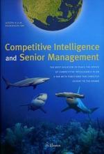 Competitive Intelligence and Senior Management