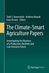 The Climate Smart Agriculture Papers PDF