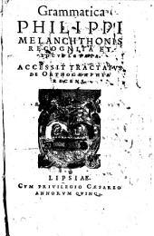 Grammatica (linguae latinae) recognita et locupletata. Accessit tractatus de orthographia recens