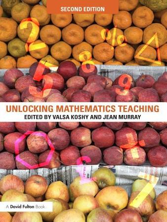 Unlocking Mathematics Teaching PDF