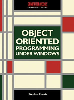 Object Oriented Programming under Windows