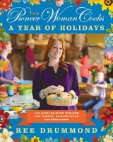 The Pioneer Woman Cooks  A Year of Holidays PDF