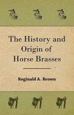The History and Origin of Horse Brasses