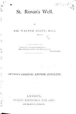 St  Ronan s Well  By the author of    Waverley     etc  i e  Sir Walter Scott PDF