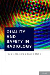 Quality and Safety in Radiology PDF