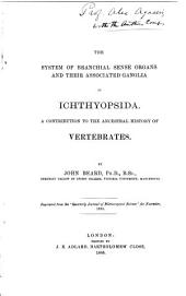 The System of Branchial Sense Organs and Their Associated Ganglia in Ichthyopsida: A Contribution to the Ancestral History of Vertebrates ...