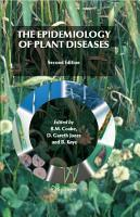 The Epidemiology of Plant Diseases PDF