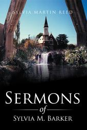 Sermons of Sylvia M. Barker