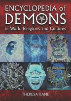Encyclopedia of Demons in World Religions and Cultures PDF