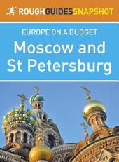 Rough Guides Snapshot Europe on A Budget: Moscow and St Petersburg