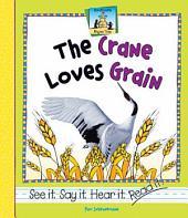 Crane Loves Grain