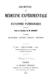 Archives de médecine expérimentale et d'anatomie pathologique: Volume4