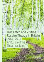Translated and Visiting Russian Theatre in Britain, 1945–2015