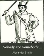 Nobody and Somebody ...