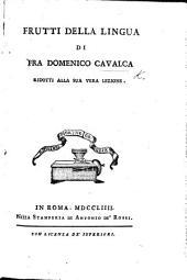 Frutti della lingua ... ridotti alla sua vera lezione. [Edited by G. G. Bottari.]
