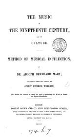 The music of the nineteenth century, and its culture. Method of musical instruction. Tr. by A.H. Wehrhan (C.N. Macfarren).