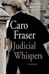 Judicial Whispers: A Novel