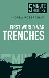 5 Minute History: First World War Trenches
