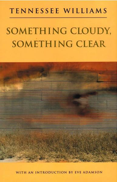 Download Something Cloudy  Something Clear Book