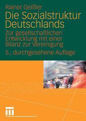 Die Sozialstruktur Deutschlands: Zur gesellschaftlichen Entwicklung mit einer Bilanz zur Vereinigung. Mit einem Beitrag von Thomas Meyer, Ausgabe 5