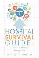Hospital Survival Guide