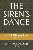 The Siren s Dance  Loving Someone with Borderline Personality Disorder Book