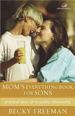 Mom's Everything Book for Sons