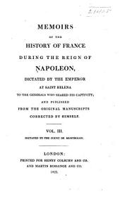 Memoirs of the History of France During the Reign of Napoleon: Volume 3